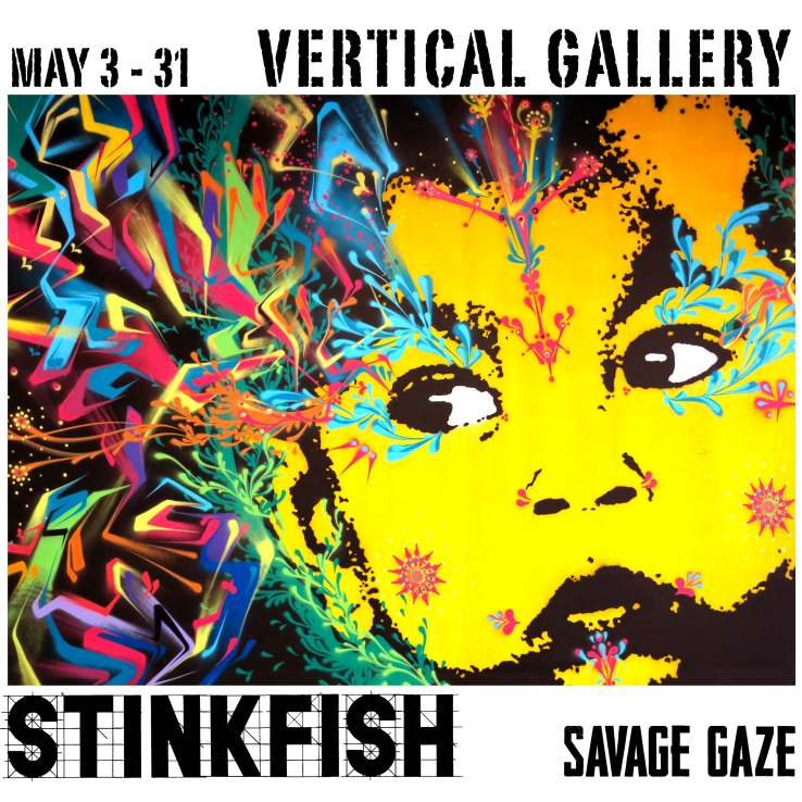 STINKFISH Savage Gaze Vertical Gallery May 2014